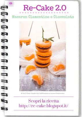 http://www.re-cake.blogspot.it/2015/11/macaron-clementine-e-cioccolato-re-cake.html